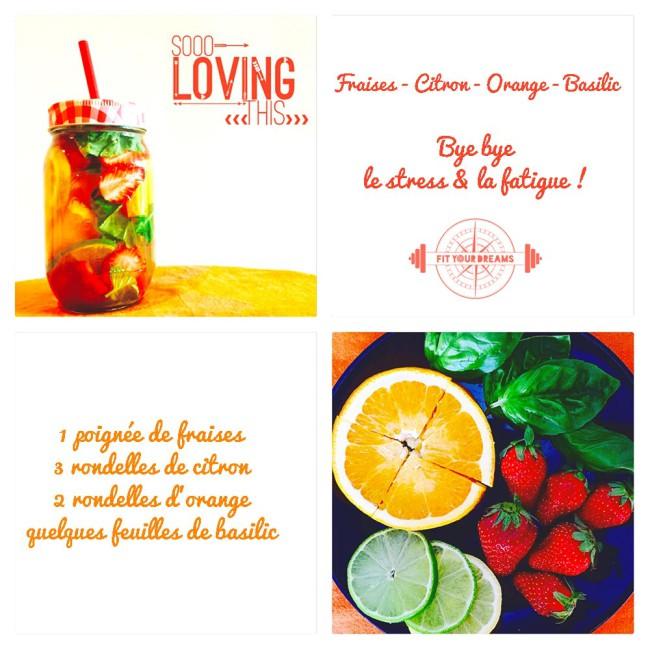 Eau detox fraises citron orange basilic : bye bye stress et fatigue !